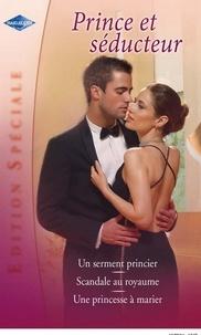 Robyn Donald et Jane Porter - Prince et séducteur (Harlequin Edition Spéciale).