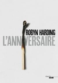 Robyn Harding - L'anniversaire.