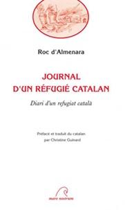 Roc d' Almenara - Journal d'un réfugié catalan.