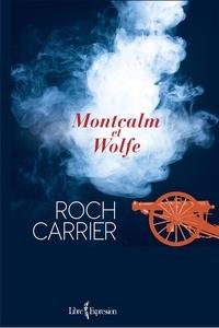 Roch Carrier - Montcalm et Wolfe.