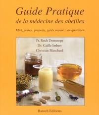Roch Domerego et Gaëlle Imbert - Guide pratique de la médecine des abeilles.