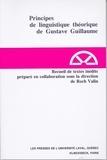 Roch Valin - Principes de linguistique théorique de Gustave Guillaume.