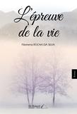 Rocha da Silva - L'épreuve de la vie.