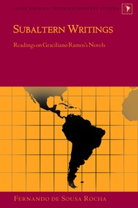 Rocha Fernando de sousa - Subaltern Writings - Readings on Graciliano Ramos's Novels.