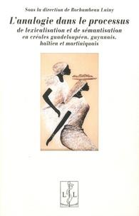 Rhonealpesinfo.fr L'analogie dans le processus de lexicalisation et de sémantisation en créoles guadeloupéen, guyanais, haïtien et martiniquais Image