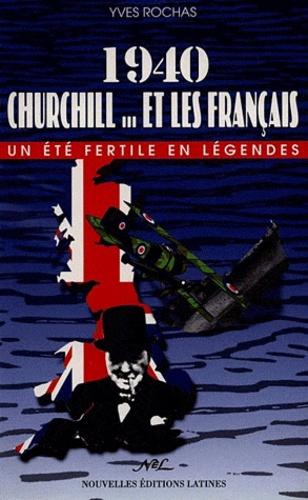 Rochas - 1940 : Churchill... et les Français - Un été fertile en légendes.