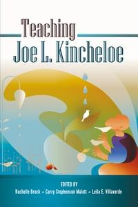 Rochelle Brock et Leila e. Villaverde - Teaching Joe L. Kincheloe.