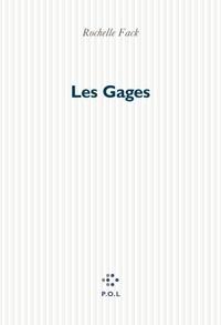 Rochelle Fack - Les gages.