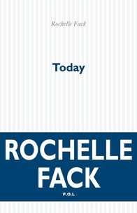 Rochelle Fack - Today.