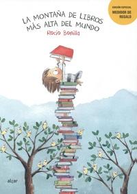 Rocio Bonilla - La montaña de libros más alta del mundo - Con medidor de regalo.