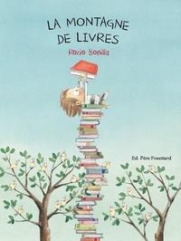 Rocio Bonilla - La montagne de livres.