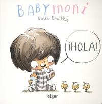 Rocio Bonilla Raya - Babymoni  : Hola !.