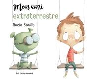 Rocio Bonillo - Mon ami extraterrestre.