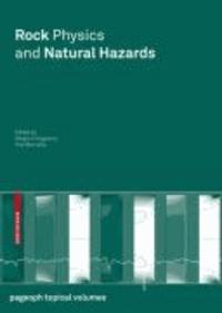 Rock Physics and Natural Hazards.