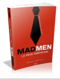 Rod Carveth et James B. South - Mad men - Le rêve américain.