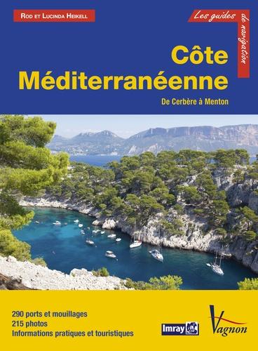 Rod Heikell et Lucinda Heikell - Côte méditerranéenne - De Cerbère à Menton.