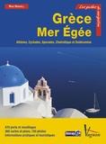 Rod Heikell et Lucinda Heikell - Grèce Mer Egée - Athènes, Cyclades, Sporades, Dodécanèse.