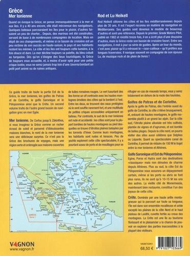 Grèce Mer Ionienne. Iles ioniennes, Péloponnèse, golfe de Corinthe, Crète, Athènes