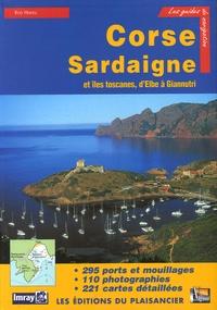 Rod Heikell - Guide de croisière des côtes de Corse, de Sardaigne et des îles toscanes.
