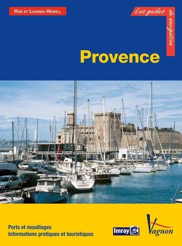 Provence. Ports et mouillages, Informations pratiques et touristiques