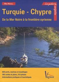 Rod Heikell et Lucinda Michell - Turquie et Chypre - Côtes turques de Méditerranée et de Mer Noire et île de Chypre.