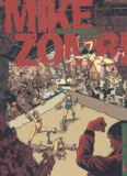 Rod et David Bolvin - Mike Zombi Tome 2 : Les femmes l'adorent.