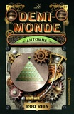 Rod Rees - Le demi-monde  : Automne.