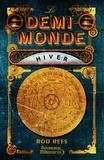 Rod Rees - Le demi-monde Tome 1 : Hiver.