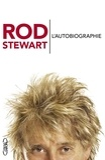 Rod Stewart - L'autobiographie.