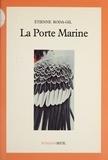 Roda-Gil - La Porte marine.