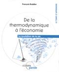 Roddier Francois - De la thermodynamique à l'économie - Le tourbillon de la vie.