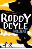 Roddy Doyle - Brilliant.
