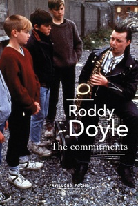 Roddy Doyle - The commitments.