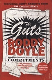 Roddy Doyle - The Guts.