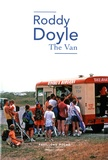 Roddy Doyle - The Van.