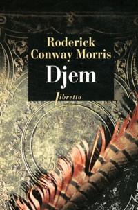 Roderick Conway Morris - Djem - Mémoires d'un agent secret ottoman.