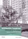 Roderick-J Lawrence et Gilles Barbey - Repenser l'habitat - Donner un sens au logement.