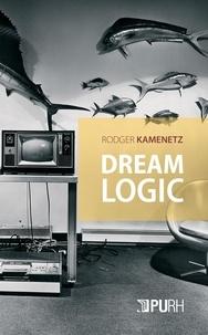 Téléchargez des livres gratuitement Kindle Fire Dream Logic par Rodger Kamenetz 9791024014265 in French PDF