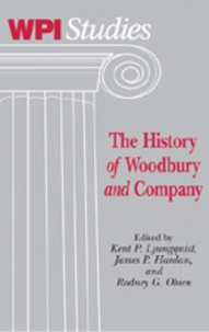 Rodney g. Obien et Kent p. Ljungquist - The History «of» Woodbury «and» Company.