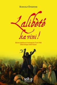 Accentsonline.fr Lalibétè ka vini! - Décrets d'abolition de l'esclavage du 27 avril 1848 Image