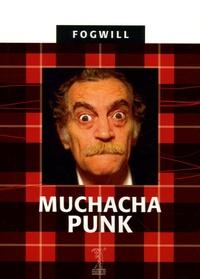Rodolfo Fogwill - Muchacha Punk.