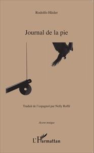 Rodolfo Häsler - Journal de la pie.
