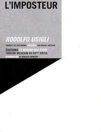 Rodolfo Usigli - L'Imposteur.