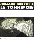 Rodolph et  Julliard - Le Tonkinois.