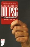 Rodolphe Albert - Les Secrets du PSG - La danseuse de Canal+ Mai 1991-Avril 2006.
