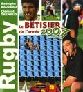 Rodolphe Baudeau et Clément Trenaud - Rugby, le bétisier de l'année 2007.