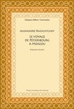 Rodolphe Baudin - Alexandre Radichtchev - Le voyage de Pétersbourg à Moscou (1790).