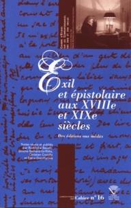Rodolphe Baudin et Simone Bernard-Griffiths - Exil et épistolaire aux XVIIIe et XIXe siècles - Des éditions aux inédits.