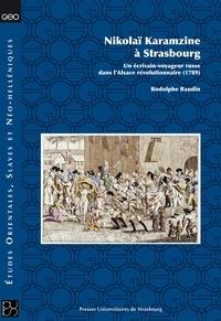 Electronics livre électronique gratuit télécharger Nikolaï Karamzine  - Un écrivain-voyageur russe dans l'Alsace révolutionnaire (1789) 9791034404766 ePub CHM