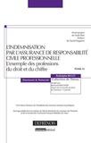 Rodolphe Bigot - L'indemnisation par l'assurance de responsabilité civile professionnelle - L'exemple des professions du droit et du chiffre.